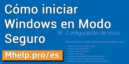 Cómo iniciar Windows en Modo Seguro