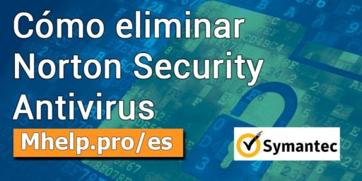 Cómo eliminar Norton Security Antivirus