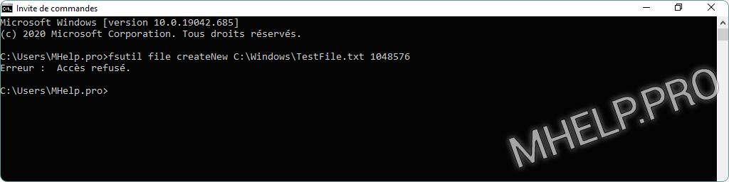 Créer un fichier d'une taille spécifique à l'aide de l'invite de commande Windows. Erreur : Accès refusé de la création du fichier