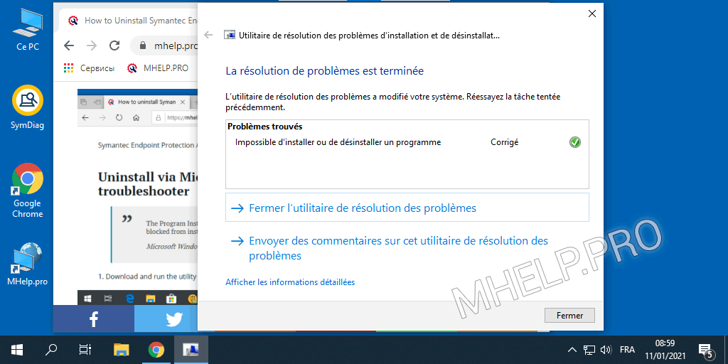 Désinstallation réussie de l'antivirus Symantec Endpoint Protection