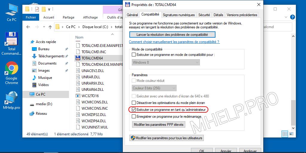 Exécutez le programme avec les droits d'administrateur à partir des propriétés du fichier