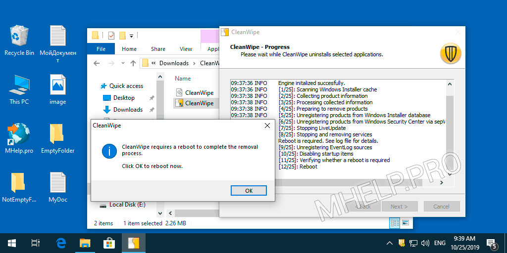 CleanWipe complete the removal process
