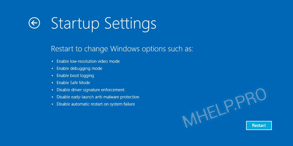 Restart to change Windows options such as: