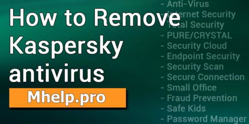 How to remove Kaspersky Antivirus