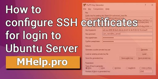 How to Сonfigure SSH Certificates for Login to Ubuntu