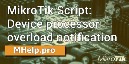 MikroTik Script: Device processor overload notification