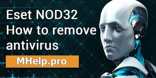 How to remove Eset NOD32 Antivirus